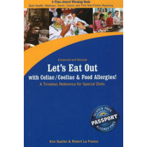 Let's Eat Out with Celiac / Coeliac and Food Allergies!: A Timeless Reference for Special Diets by Kim Koeller, 9780976484554