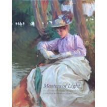 Masters of Light: Selections of American Impressionism from the Manoogian Collection by Jennifer A. Bailey, 9780977636815