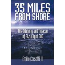 35 Miles from Shore by Emilio Corsetti, III, 9780977897100