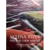 Skeena River Fish And Their Habitat, 9780977933259