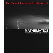 Cornell Journal of Architecture 9: Mathematics by Tom Fecht, 9780978506124