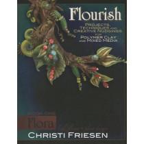 Flourish Book 1 Flora: Leaf, Flower, and Plant Designs by Christi Friesen, 9780980231458