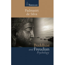 Buddhist & Freudian Psychology by Padmasiri de Silva, 9780980502213