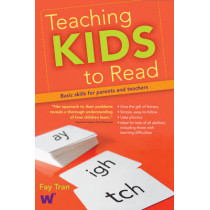 Teaching Kids to Read: Basic skills for Australian & NZ parents and teachers by Fay Tran, 9780980607055