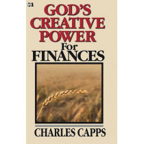 God's Creative Power for Finances by Charles Capps, 9780982032015