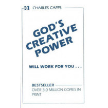 God's Creative Power Will Work for You by Charles Capps, 9780982032060