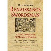 The Complete Renaissance Swordsman: Antonio Manciolino's Opera Nova (1531) by Tom Leoni, 9780982591130