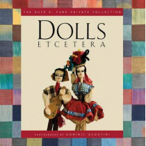 Dolls Etcetera by Ruth E Funk, 9780983239871
