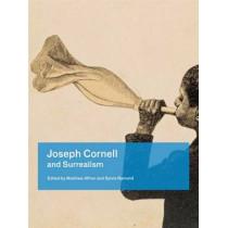 Joseph Cornell and Surrealism by Matthew Affron, 9780983505976