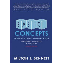 Basic Concepts of Intercultural Communication: Paradigms, Principles, and Practices by Milton J. Bennet, 9780983955849
