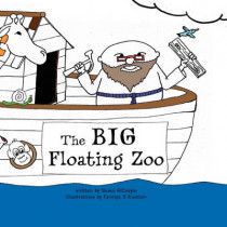 The Big Floating Zoo by Susan Gregg Gillespie, 9780984412952