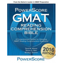 The Powerscore GMAT Reading Comprehension Bible by Steven G Stein, 9780984658381