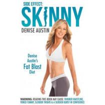 Side Effect: Skinny: Denise Austin's Fat-Blast Diet by Denise Austin, 9780985462727