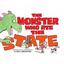 The Monster Who Ate the State by Chris Browne, 9780986035593