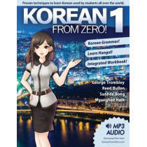 Korean from Zero!: Proven Methods to Learn Korean: 1 by George Trombley, 9780989654524
