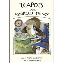 Teapots and Assorted Things by Warren Ross, 9780990308607