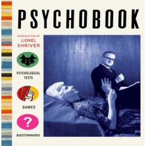 Psychobook: Psychological Tests, Games and Questionnaires by Julian Rothenstein, 9780992831622