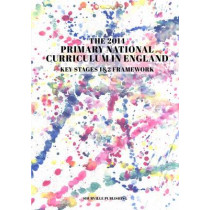 The Primary National Curriculum in England: Key Stage 1&2 Framework by Shurville Publishing, 9780992834104