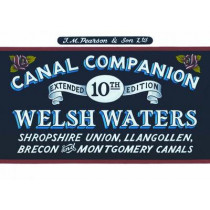 Welsh Waters: Shropshire Union, Llangollen, Brecon and Montgomery Canals by Michael Pearson, 9780992849221