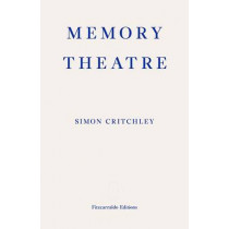 Memory Theatre by Simon Critchley, 9780992974718