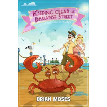 Keeping Clear of Paradise Street by Brian Moses, 9780993322181