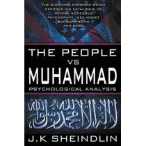 The People vs Muhammad - Psychological Analysis by J K Sheindlin, 9780994362988