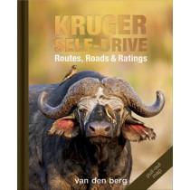 Kruger Self-drive: Routes, Roads & Ratings by Ingrid Van den Berg, 9780994675125