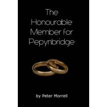 The Honourable Member for Pepynbridge, 9780995480544