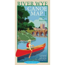 River Wye Canoe Map 1: Glasbury to Hoarwithy by Rivers Publishing, 9780995751309