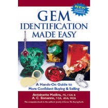 Gem Identification Made Easy (6th Edition): A Hands-On Guide to More Confident Buying & Selling by Antoinette Matlins, 9780997014556