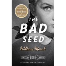 The Bad Seed by William March, 9781101872659