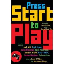 Press Start to Play by Daniel H. Wilson, 9781101873304