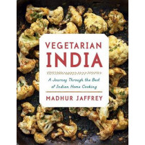 Vegetarian India: A Journey Through the Best of Indian Home Cooking: A Cookbook by Madhur Jaffrey, 9781101874868
