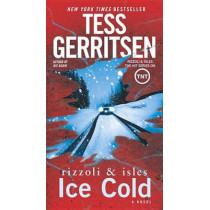 Ice Cold by Tess Gerritsen, 9781101887387