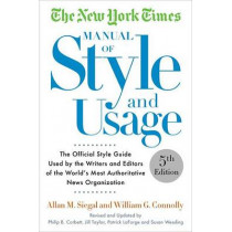 The New York Times Manual Of Style And Usage 2015 Edition by Allan M. Siegal, 9781101905449