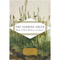 The Echoing Green: Poems of Fields, Meadows, and Grasses by Cecily Parks, 9781101907733