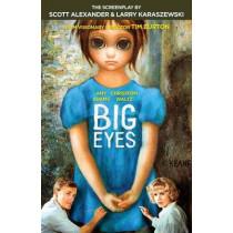 Big Eyes: The Screenplay by Scott Alexander, 9781101911648