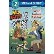 Wild Animal Babies! (Wild Kratts) Step into Reading Lvl 2 by Chris Kratt, 9781101931714
