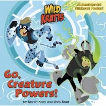 Go, Creature Powers! (Wild Kratts) by Chris Kratt, 9781101933060