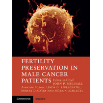 Fertility Preservation in Male Cancer Patients by John P. Mulhall, 9781107012127