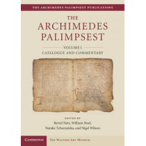 The Archimedes Palimpsest by Reviel Netz, 9781107014572
