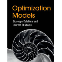 Optimization Models by Giuseppe C. Calafiore, 9781107050877