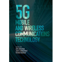 5G Mobile and Wireless Communications Technology by Afif Osseiran, 9781107130098