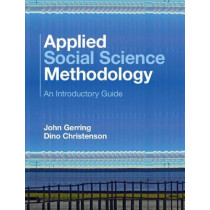 Applied Social Science Methodology: An Introductory Guide by John Gerring, 9781107416819