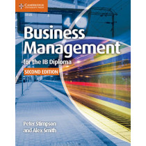 Business Management for the IB Diploma Coursebook by Peter Stimpson, 9781107464377