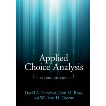 Applied Choice Analysis by David A. Hensher, 9781107465923