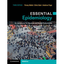 Essential Epidemiology: An Introduction for Students and Health Professionals by Penny Margaret Webb, 9781107529151