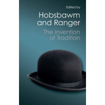 The Invention of Tradition by Eric Hobsbawm, 9781107604674