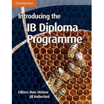 Introducing the IB Diploma Programme by Marc Abrioux, 9781107606289