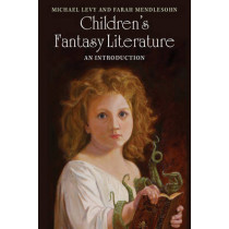 Children's Fantasy Literature: An Introduction by Michael Levy, 9781107610293